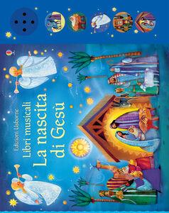 Libro La nascita di Gesù Felicity Brooks , Alida Massari