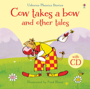 Cow takes a bow and other tales. Con CD Audio - copertina