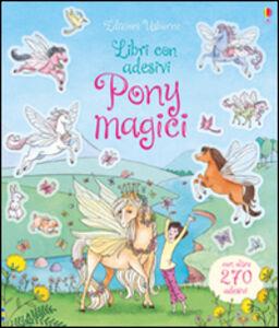 Libro Pony magici. Con adesivi Lesley Sims , Zanna Davidson , Barbara Bongini 0