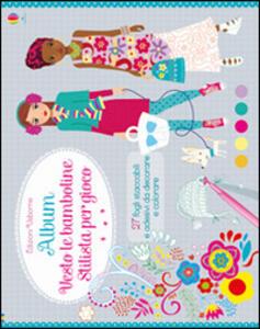 Album vesto le bamboline - Fiona Watt,Stella Baggott - copertina
