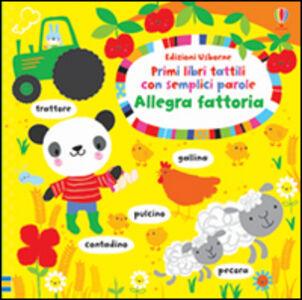 Foto Cover di Allegra fattoria, Libro di Fiona Watt,Stella Baggott, edito da Usborne Publishing