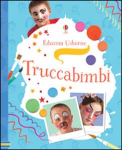 Truccabimbi - Kate Knighton,Kevin Lyle - copertina