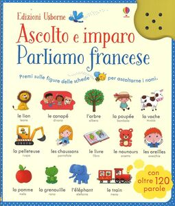 Foto Cover di Parliamo francese. Ascolto e imparo, Libro di AA.VV edito da Usborne Publishing