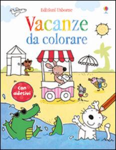 Libro Vacanze da colorare. Con adesivi Jessica Greenwell , Stacey Lamb
