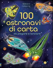 100 astronavi di carta da piegare