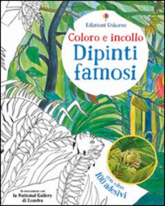 Libro Dipinti famosi. Coloro e incollo. Con adesivi. Ediz. illustrata Rosie Dickins