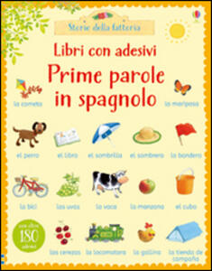 Prime parole in spagnolo. Con adesivi. Ediz. illustrata - Heather Amery,Stephen Cartwright - copertina