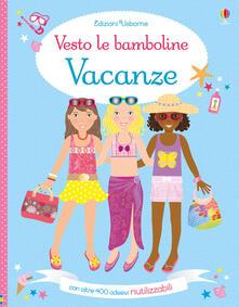 Ristorantezintonio.it Vacanze. Vesto le bamboline. Con adesivi. Ediz. a colori Image