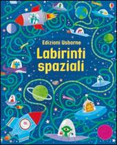 Labirinti spaziali. I grandi libri dei labirinti