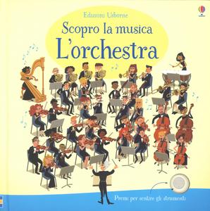 Libro L' orchestra. Scopro la musica Sam Taplin , Sean Longcroft 0