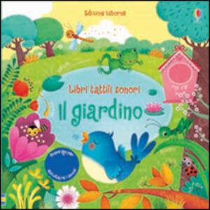 Il giardino. Libri tattili sonori - Sam Taplin,Federica Iossa - copertina