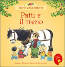 Grandtoureventi.it Patti e il treno. Ediz. illustrata Image