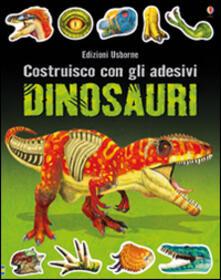 Radiospeed.it Dinosauri. Costruisco con gli adesivi. Ediz. illustrata Image