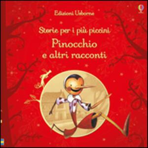 Pinocchio e altri racconti. Storie per i più piccini - copertina