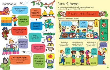 Frazioni e decimali. Sollevo e scopro. Ediz. illustrata - Rosie Dickins,Enrica Rusinà - 2