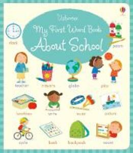My First Word Book About School - Holly Bathie - cover
