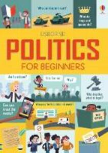 Politics for Beginners - Alex Frith,Rosie Hore,Louie Stowell - cover