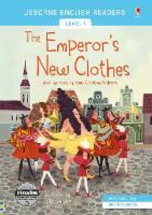 Listadelpopolo.it The emperor's new clothes. Ediz. illustrata Image