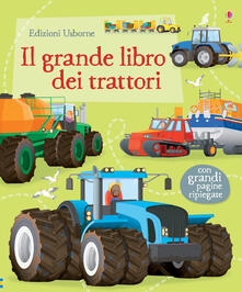 Capturtokyoedition.it Il grande libro dei trattori. Ediz. illustrata Image