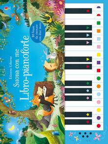 Voluntariadobaleares2014.es Libro-pianoforte. Ediz. a colori. Ediz. a spirale Image