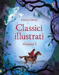 Foto Cover di Classici illustrati. Vol. 2, Libro di Paolo Livorati, edito da Usborne Publishing