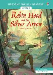 Robin Hood and the Silver Arrow - Mairi Mackinnon,Mairi Mackinnon - cover