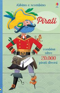 Pirati. Abbino e scombino. Ediz. illustrata
