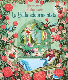 Nicocaradonna.it La bella addormentata. Fiabe cucù. Ediz. a colori Image