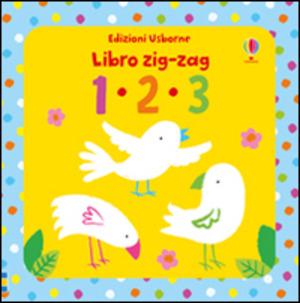 1 2 3 Libri zig zag. Ediz. illustrata