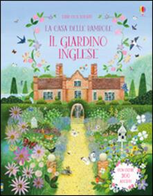 Ristorantezintonio.it La casa delle bambole. Il giardino inglese. Con adesivi. Ediz. illustrata Image