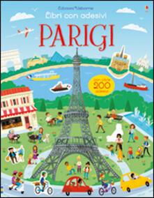 Equilibrifestival.it Parigi. Libri con adesivi. Ediz. illustrata Image