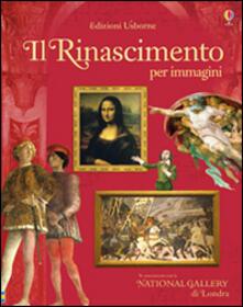 Grandtoureventi.it Il Rinascimento per immagini. Ediz. illustrata Image