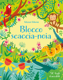 Associazionelabirinto.it Blocco scaccianoia. Ediz. illustrata Image