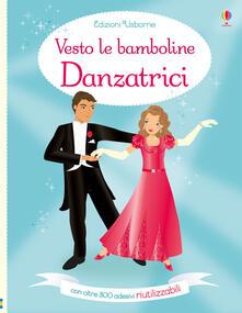 Mercatinidinataletorino.it Danzatrici. Vesto le bamboline. Con adesivi Image