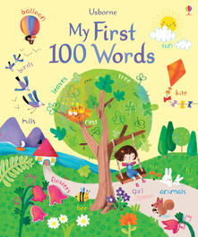 My First 100 Words - Felicity Brooks,Felicity Brooks - cover
