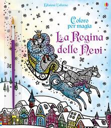 Listadelpopolo.it La regina delle nevi. Ediz. a colori. Con gadget Image