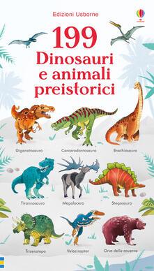 Secchiarapita.it 199 dinosauri e animali preistorici. Ediz. a colori Image