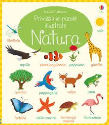Tegliowinterrun.it Natura. Primissime parole illustrate. Ediz. a colori Image