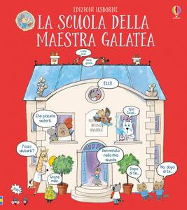 La scuola della maestra Galatea. Ediz. a colori - James Maclaine - copertina