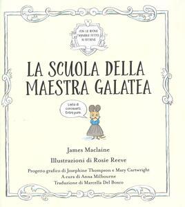 La scuola della maestra Galatea. Ediz. a colori - James Maclaine - 2