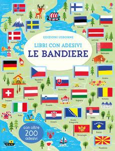 Le bandiere. Con adesivi. Ediz. a colori - Hui Skipp - copertina