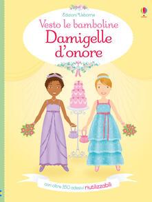 Rallydeicolliscaligeri.it Damigelle d'onore. Vesto le bamboline. Con adesivi. Ediz. a colori Image