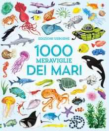 1000 meraviglie dei mari. Ediz. a colori.pdf