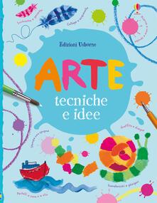 Ilmeglio-delweb.it Arte. Tecniche e idee. Ediz. a colori Image