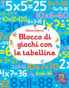 Promoartpalermo.it Blocco di giochi con le tabelline. Ediz. a colori Image