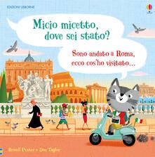 Micio micetto, dove sei stato? Roma. Ediz. a colori.pdf