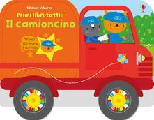 Radiospeed.it Il camioncino. Primi libri tattili. Ediz. a colori Image