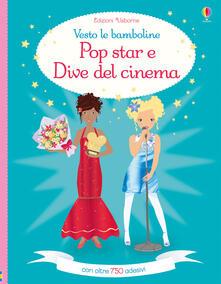 Osteriacasadimare.it Pop star e dive del cinema. Vesto le bamboline. Con adesivi. Ediz. a colori Image