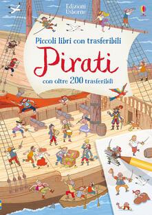Pirati. Piccoli libri con trasferibili. Con adesivi. Ediz. a colori.pdf