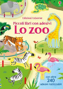 Ristorantezintonio.it Lo zoo. Piccoli libri con adesivi. Ediz. a colori Image